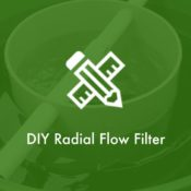 DIY Radial Flow Filter