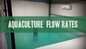 aquaculture design flow rates