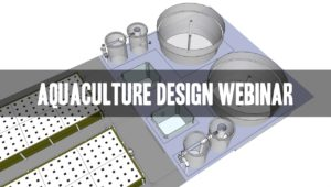 introduction to aquaculture design aquaponics