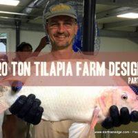 20 ton tilapia farm design
