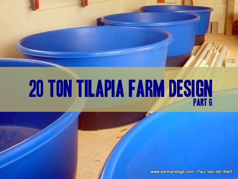 20 ton tilapia farm part 6 tanks aquaponic and for Aquaculture fish tanks