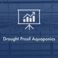 drought proof aquaponics