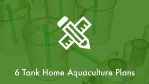 6tank-home-aquaculture-plans